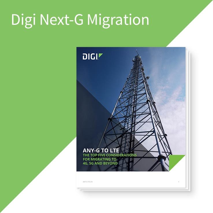 Digi Next-G Migration
