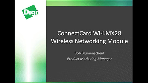 ConnectCard Wi-i.MX28 Wireless Networking Module