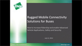 Rugged Mobile Connectivity Solutions for Buses