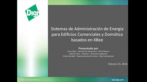 Sistemas de Administración de Energía para Edificios Comerciales y Domótica basados en XBee