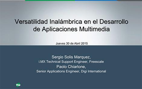 Versatilidad Inalámbrica en el Desarrollo de Aplicaciones Multimedia